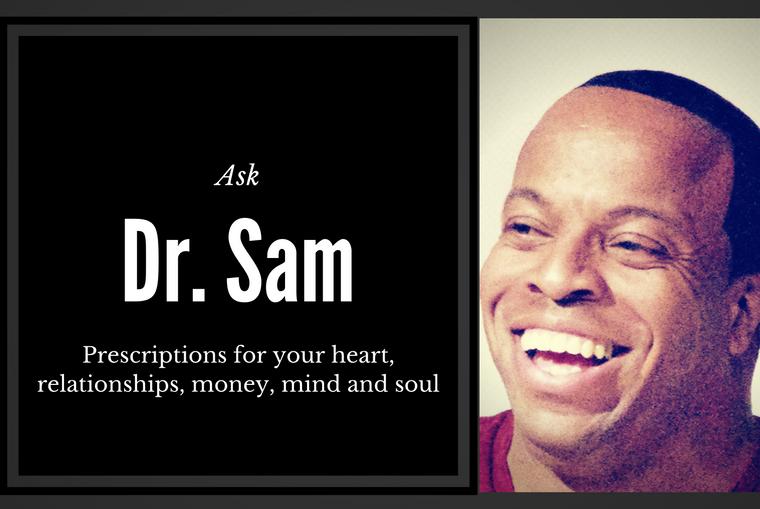 Ask Dr. Sam